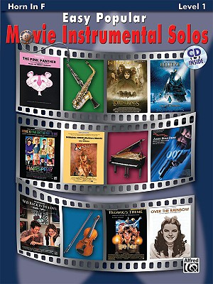 Easy Popular Movie Instrumental Solos for Horn in F By Alfred Publishing (EDT)